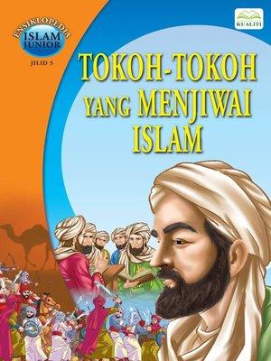 cover image of Tokoh-tokoh yang Menjiwai Islam