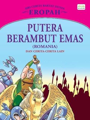cover image of Putera Berambut Emas (Romania) Dan Cerita-Cerita Lain