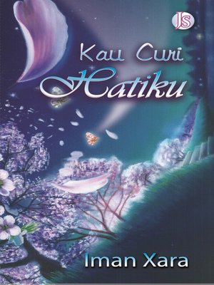 cover image of Kau Curi Hatiku