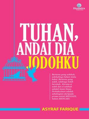 cover image of Tuhan, Andai Dia Jodohku