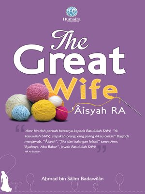 cover image of The Great Wife Aisyah RA