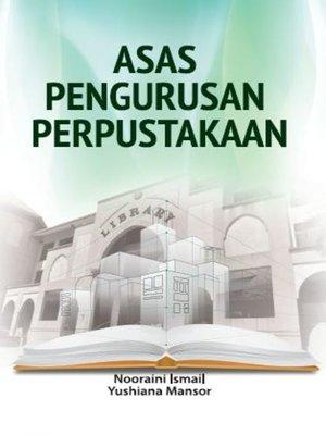 cover image of Asas Pengurusan Perpustakaan