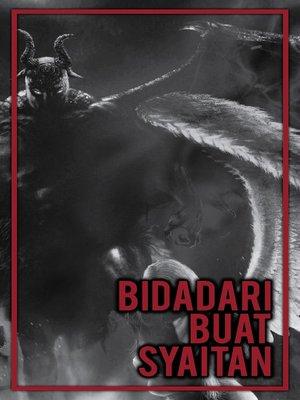 cover image of Bidadari Buat Syaitan