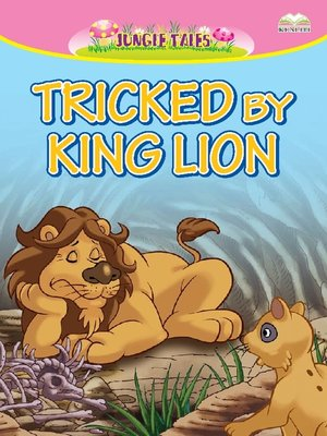 cover image of Tricked By King Lion