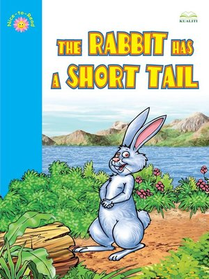 cover image of The Rabbit Has A Short Tail