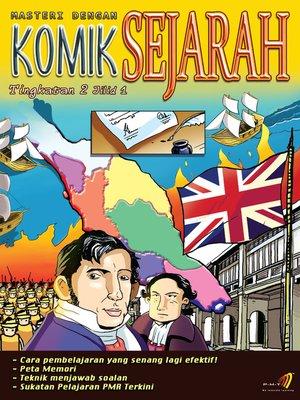 cover image of Masteri Dengan Komik Sejarah Tingkatan 2 Jilid 1