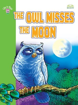 cover image of The Owl Misses The Moon