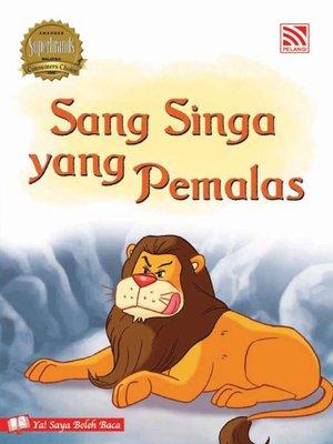 cover image of Sang Singa yang Pemalas