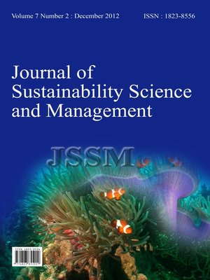 cover image of Journal Of Sustainability Science And Management Volume 7 Number 2 December 2012