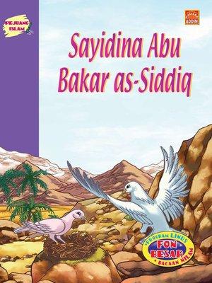 cover image of Sayidina Abu Bakar As-Siddiq