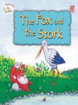 cover image of The Fox and the Stork