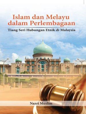 cover image of Islam dan Melayu dalam Perlembagaan