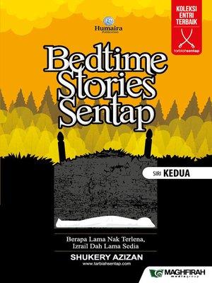 cover image of Bedtime Stories Sentap Siri Kedua