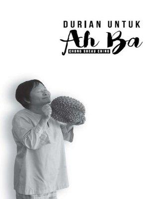 cover image of Durian Untuk Ah Ba