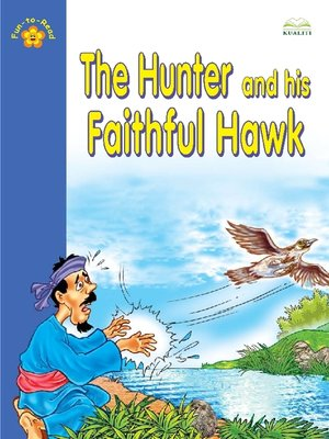 cover image of The Hunter And His Faithful Hawk
