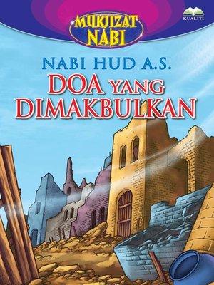 cover image of Nabi Hud a.s. Doa Yang Dimakbulkan
