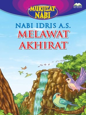 cover image of Nabi Idris a.s. Melawat Akhirat