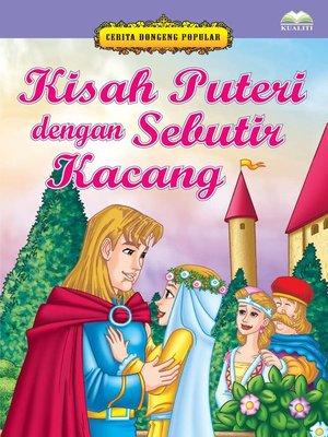 cover image of Kisah Puteri Dengan Sebutir Kacang