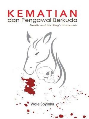 cover image of Kematian dan Pengawal Berkuda