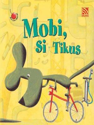 cover image of Mobi, Si Tikus