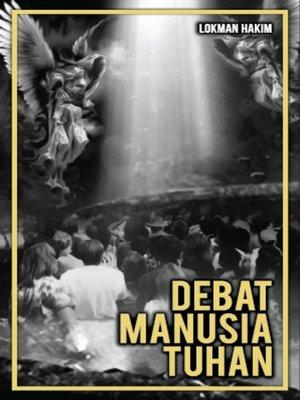 cover image of Debat Manusia Tuhan