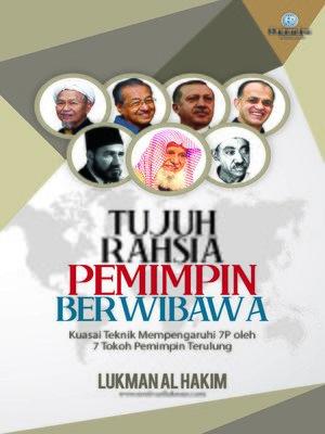 cover image of Tujuh Rahsia Pemimpin Berwibawa