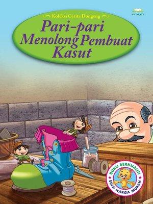 cover image of Pari-Pari Menolong Pembuat Kasut