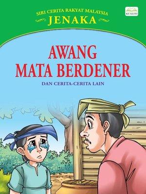 cover image of Awang Mata Berdener Dan Cerita-Cerita Lain