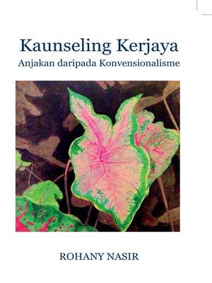 cover image of Kaunseling Kerjaya: Anjakan Daripada Konvensionalisme (cet. 3)