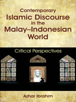 cover image of Contemporary Islamic Discourse in the Malay–Indonesian World