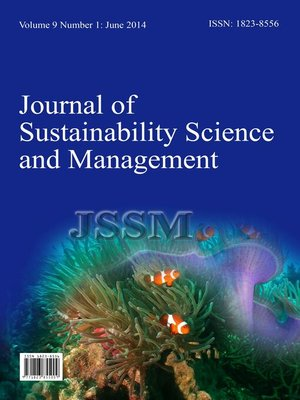cover image of Journal of Sustainability Science and Management, Volume 9, Number 1