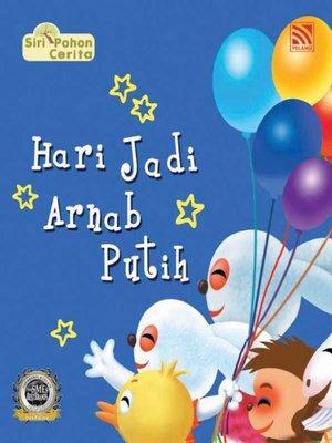 cover image of Hari Jadi Arnab Putih