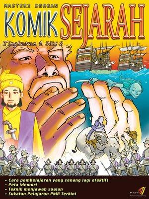 cover image of Masteri Dengan Komik Sejarah Tingkatan 1 Jilid 2
