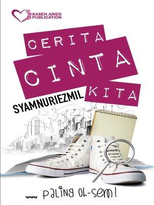 cover image of Cerita Cinta Kita