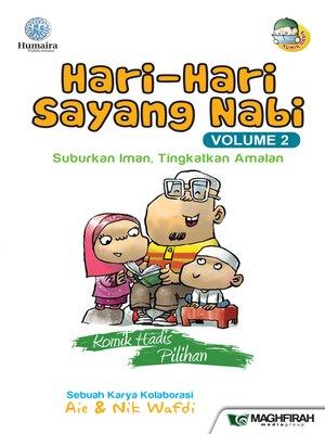 cover image of Hari- Hari Sayang Nabi, Volume 2