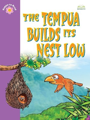 cover image of The Tempua Builds Its Nest Low