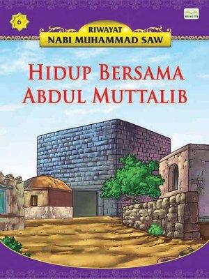 cover image of HidupBersamaAbdulMuttalib