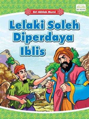 cover image of Lelaki Soleh Diperdaya Iblis