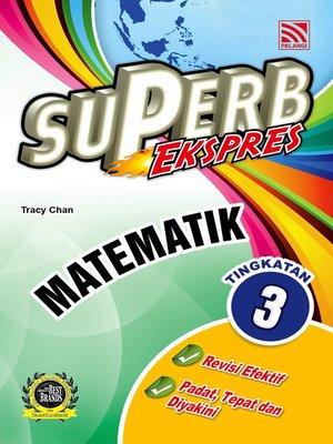 cover image of Superb Ekspres Matematik Tingkatan 3