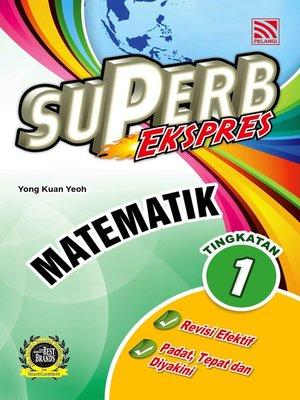 cover image of Superb Ekspres Matematik Tingkatan 1