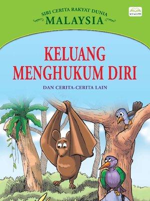 cover image of Keluang Menghukum Diri Dan Cerita-Cerita Lain