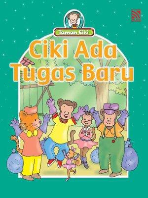cover image of Ciki Ada Tugas Baru