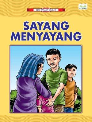 cover image of Sayang Menyayang