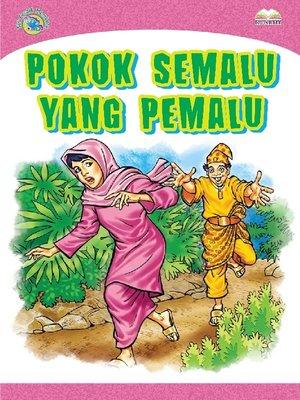 cover image of Pokok Semalu Yang Pemalu