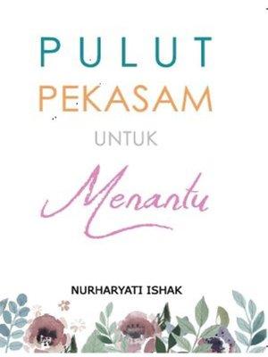 cover image of Pulut Pekasam untuk Menantu