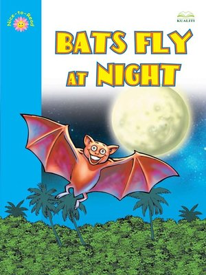 cover image of Bats Fly At Night