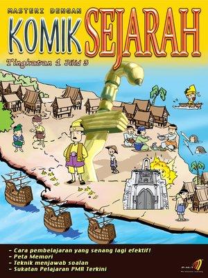 cover image of Masteri Dengan Komik Sejarah Tingkatan 1 Jilid 3