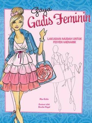 cover image of Lakaran Mudah Untuk Fesyen Menarik: Gaya Gadis Feminin