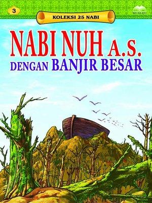cover image of NabiNuha.s.denganBanjirBesar