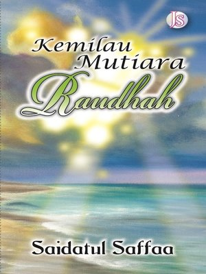 cover image of Kemilau Mutiara Raudhah